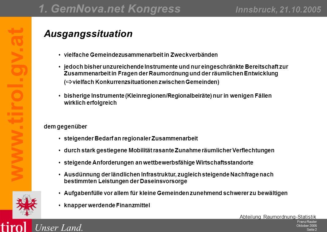 Franz Rauter Oktober 2005 Seite 3 Abteilung Raumordnung-Statistik Unser Land.