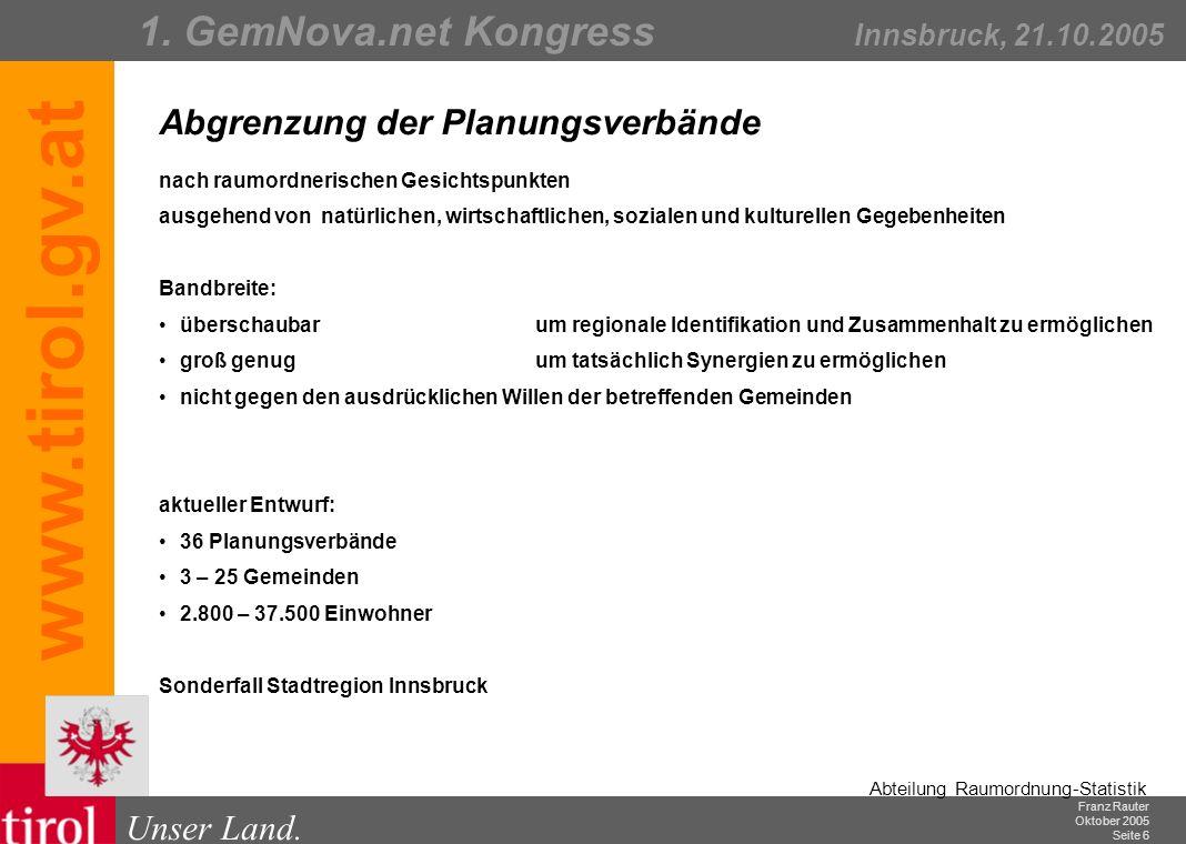 Franz Rauter Oktober 2005 Seite 7 Abteilung Raumordnung-Statistik Unser Land.