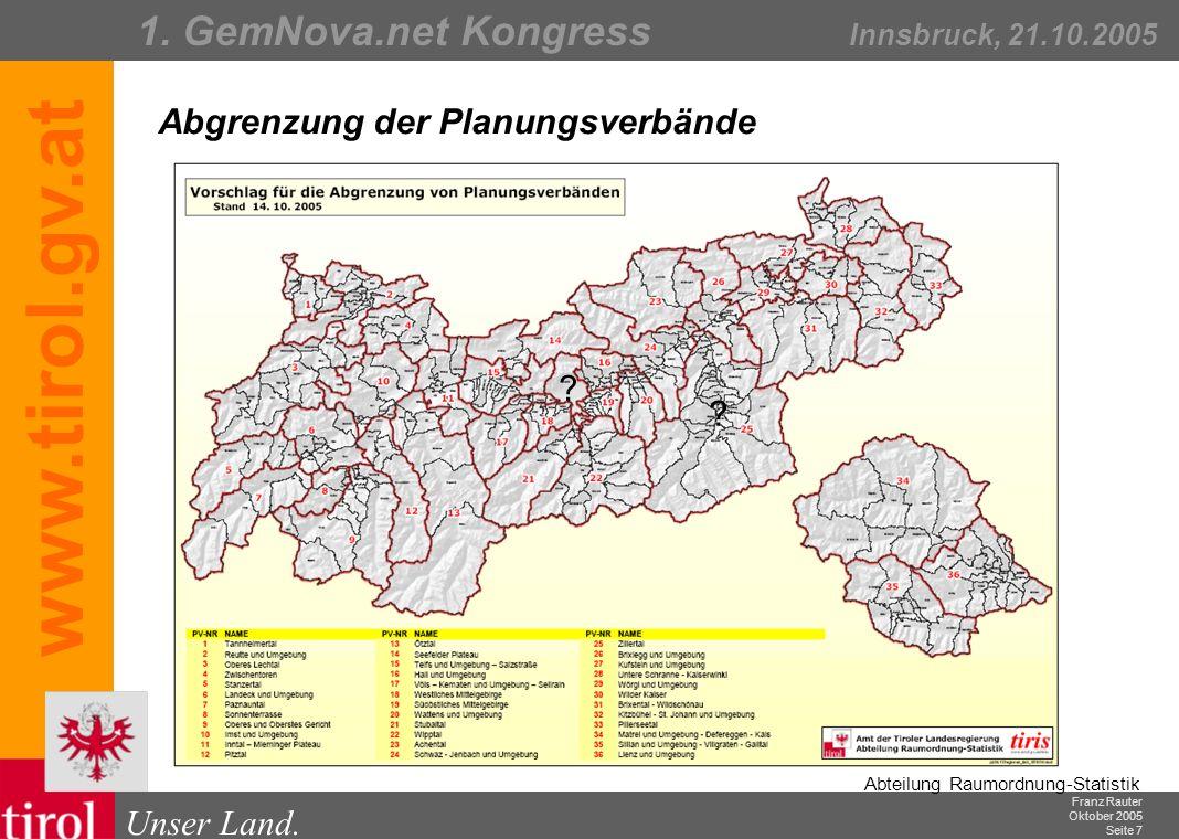 Franz Rauter Oktober 2005 Seite 8 Abteilung Raumordnung-Statistik Unser Land.