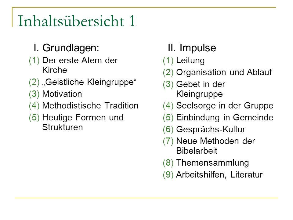 Lebendige Kleingruppen und Hauskreise Regionale Schulungen 2005 Bildungswerk EmK / SJK Matthias Kapp