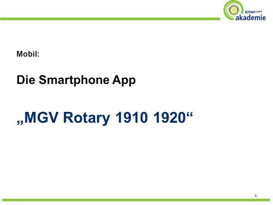 Mobil: Die Smartphone App MGV Rotary 1910 1920 4