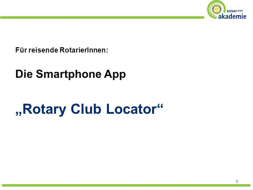 Für reisende RotarierInnen: Die Smartphone App Rotary Club Locator 5