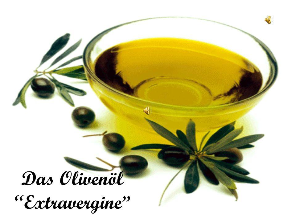 Das Olivenöl Extravergine