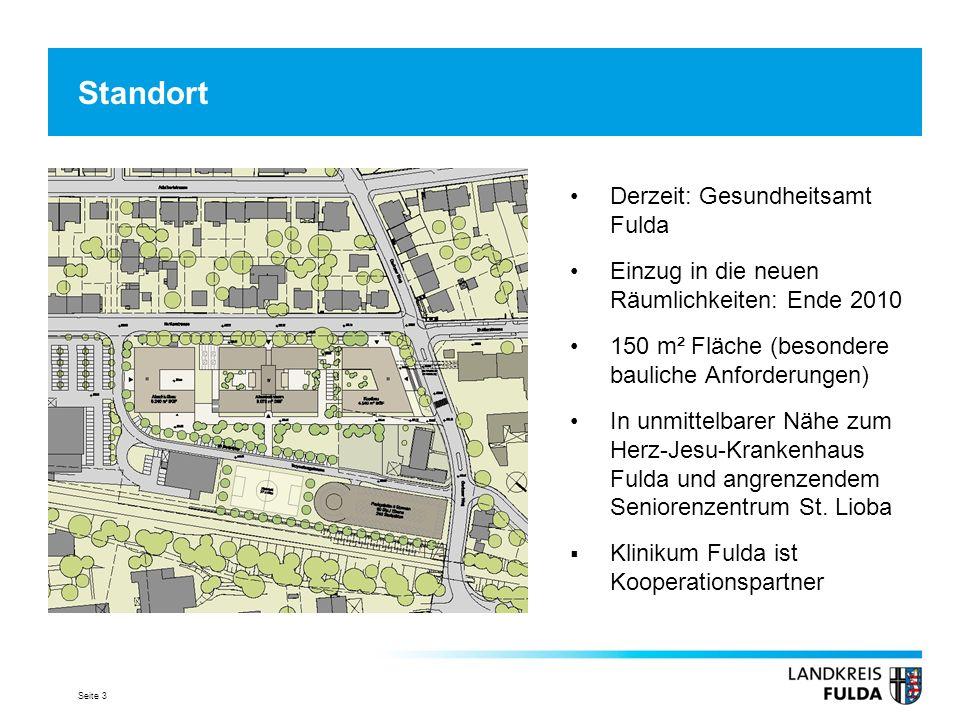 Seite 3 Standort Derzeit: Gesundheitsamt Fulda Einzug in die neuen Räumlichkeiten: Ende 2010 150 m² Fläche (besondere bauliche Anforderungen) In unmit