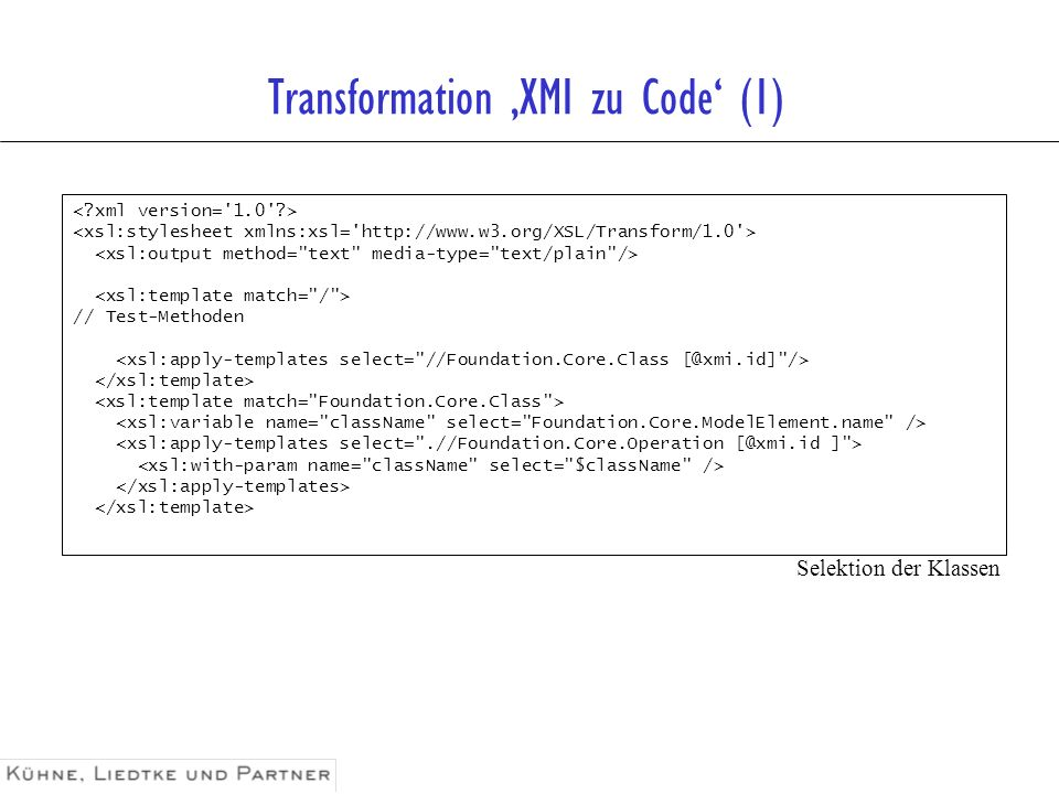Transformation XMI zu Code (1) // Test-Methoden Selektion der Klassen