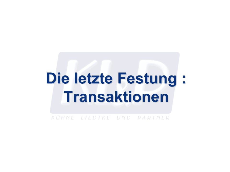 Die letzte Festung : Transaktionen Zusammenfassung Transaktionen sind ein entscheidender Baustein für das zuverlässige Durchführen von nicht-trivialen Prozessen.