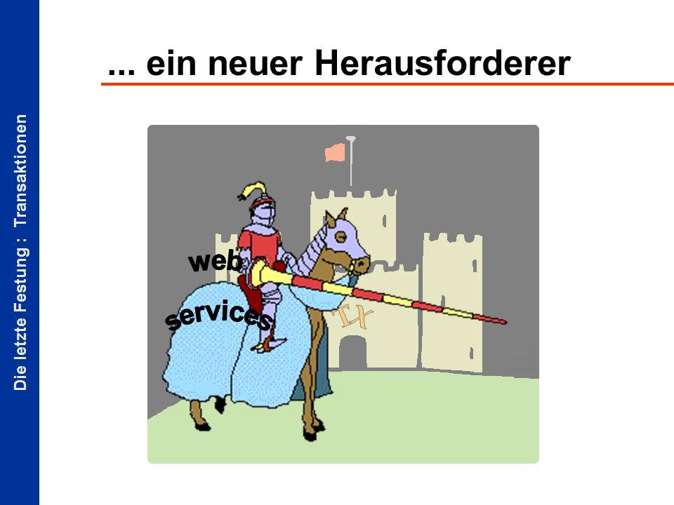 Die letzte Festung : Transaktionen Problem- / Lösungsbereiche PersistenzACI DB