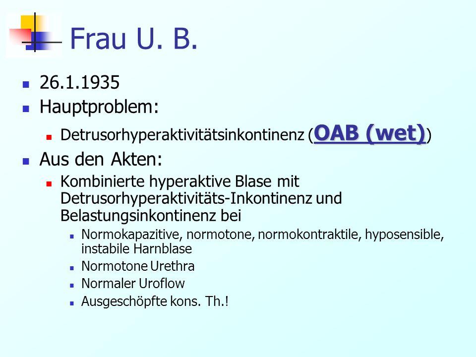 Frau U.B. St. n. Zystoskopie mit Kollagen-Injektion Oktober 2007 St.