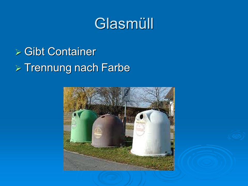 Glasmüll Gibt Container Gibt Container Trennung nach Farbe Trennung nach Farbe