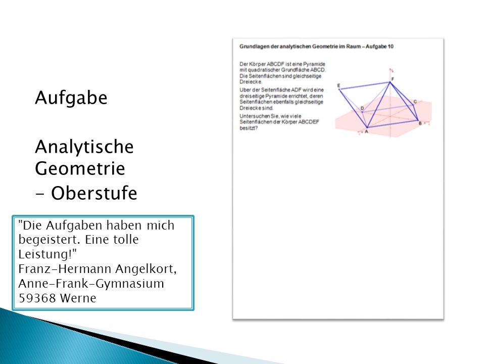 Aufgabe Analytische Geometrie - Oberstufe
