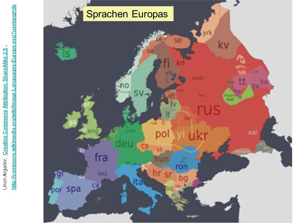 Urion Argador, Creative Commons Attribution ShareAlike 2.5,Creative CommonsAttribution ShareAlike 2.5 http://commons.wikimedia.org/wiki/Image:Languages-Europe.svg?uselang=de Sprachen Europas