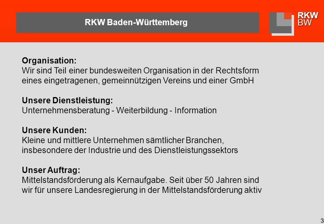 RKWBW 14 Vorbereitung und Begleitung Finanzierungsgespräche für Start-Up- Unternehmen in der Filmproduktion (4 TW) Gründungskonzept für Musiklabel (6 TW) Coaching in betriebswirtschaftlichen und Organisations-Fragen für eine Internet-Agentur (15 TW/10 Mon) Vermarktung einer Jazz-Sängerin, Booking, Auswahl Label (2 TW) Markterschließung Frankreich/Italien für Software-Hersteller (12 TW) Unternehmensplanung für angesagte Modefotografin (3 TW) Übergabe/Nachfolge eines Architekturbüros inkl.