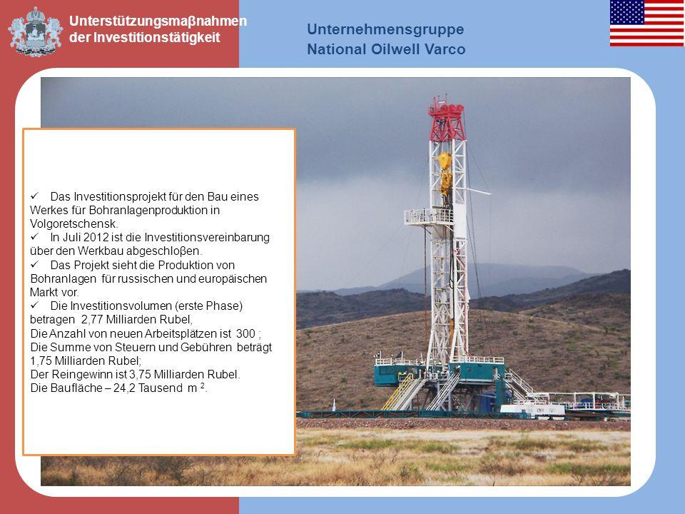 Das Investitionsprojekt für den Bau eines Werkes für Bohranlagenproduktion in Volgoretschensk. In Juli 2012 ist die Investitionsvereinbarung über den