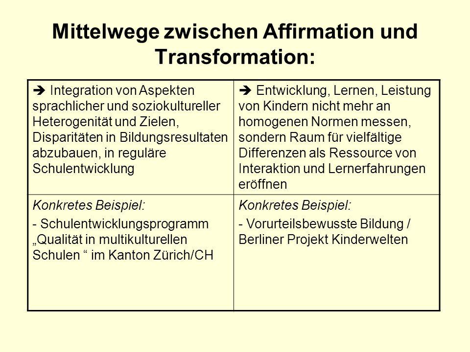 Mittelwege zwischen Affirmation und Transformation: Integration von Aspekten sprachlicher und soziokultureller Heterogenität und Zielen, Disparitäten
