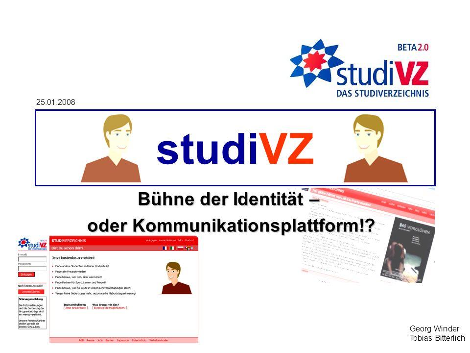 studiVZ Bühne der Identität – oder Kommunikationsplattform!.