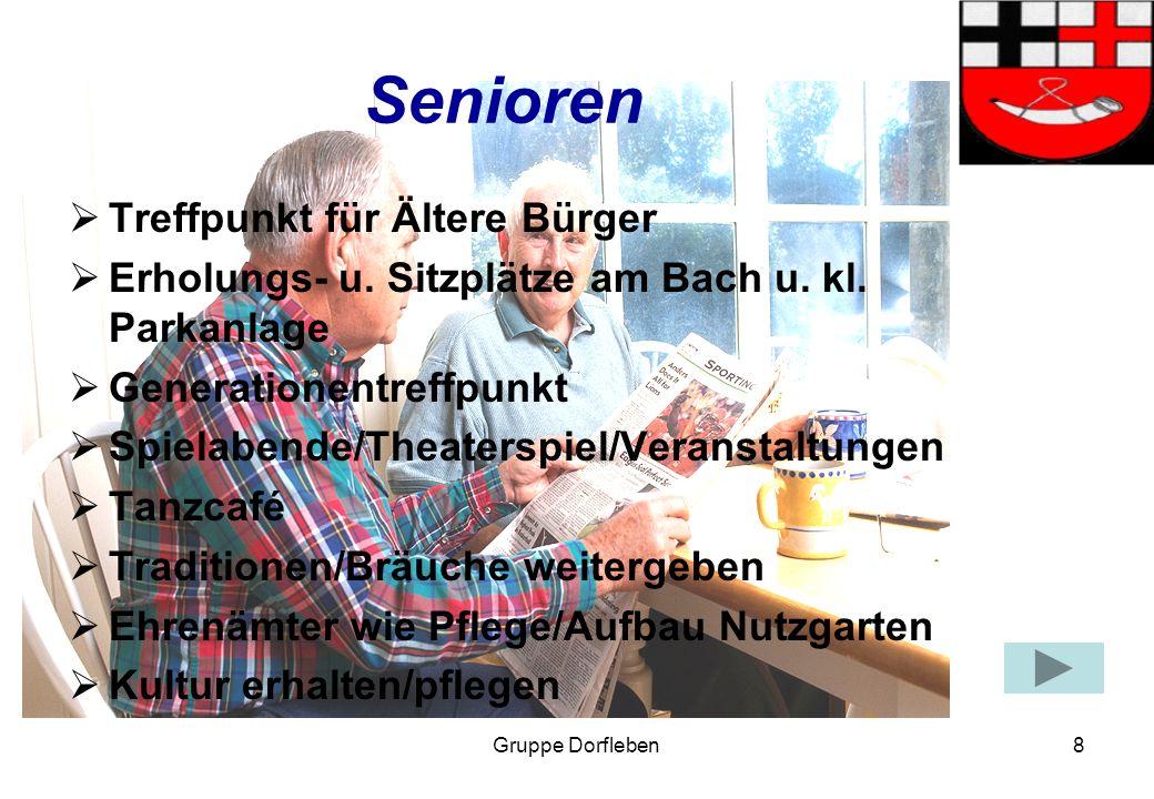 Gruppe Dorfleben8 Senioren Treffpunkt für Ältere Bürger Erholungs- u.
