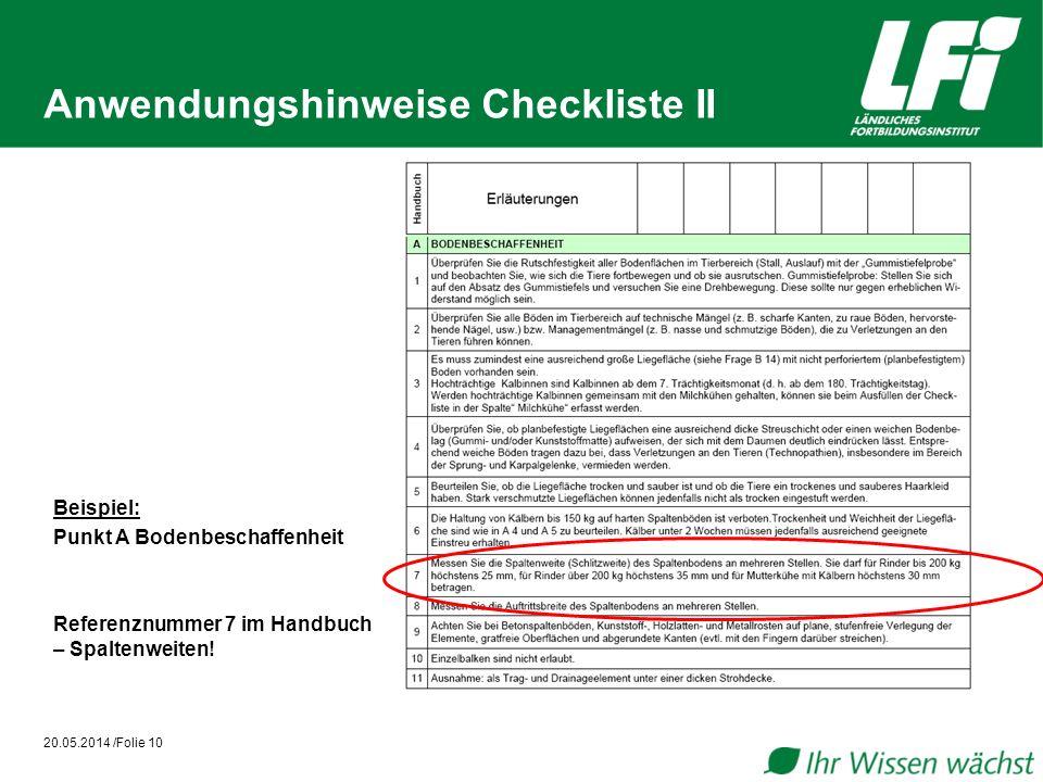 Anwendungshinweise Checkliste II Beispiel: Punkt A Bodenbeschaffenheit Referenznummer 7 im Handbuch – Spaltenweiten! 20.05.2014 /Folie 10
