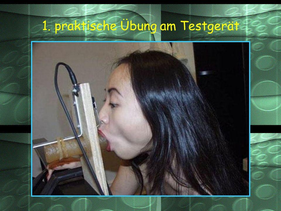 1. praktische Übung am Testgerät