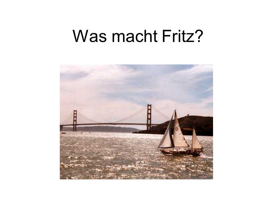 Was macht Fritz