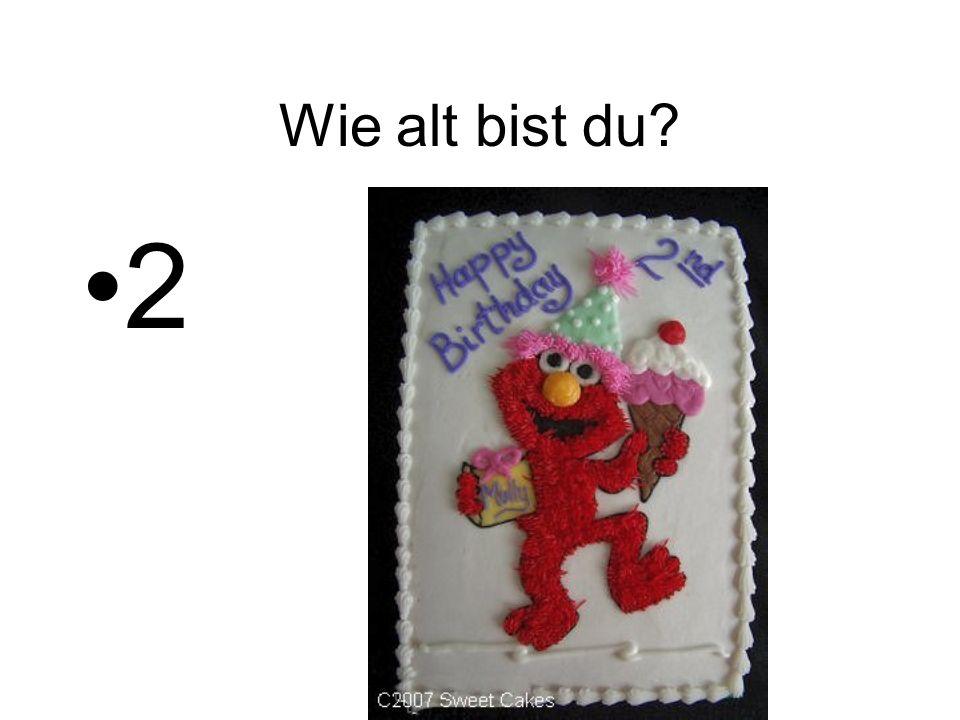 Wie alt bist du? 2