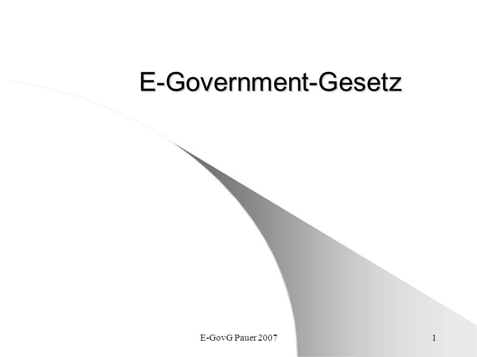 E-GovG Pauer 20071 E-Government-Gesetz