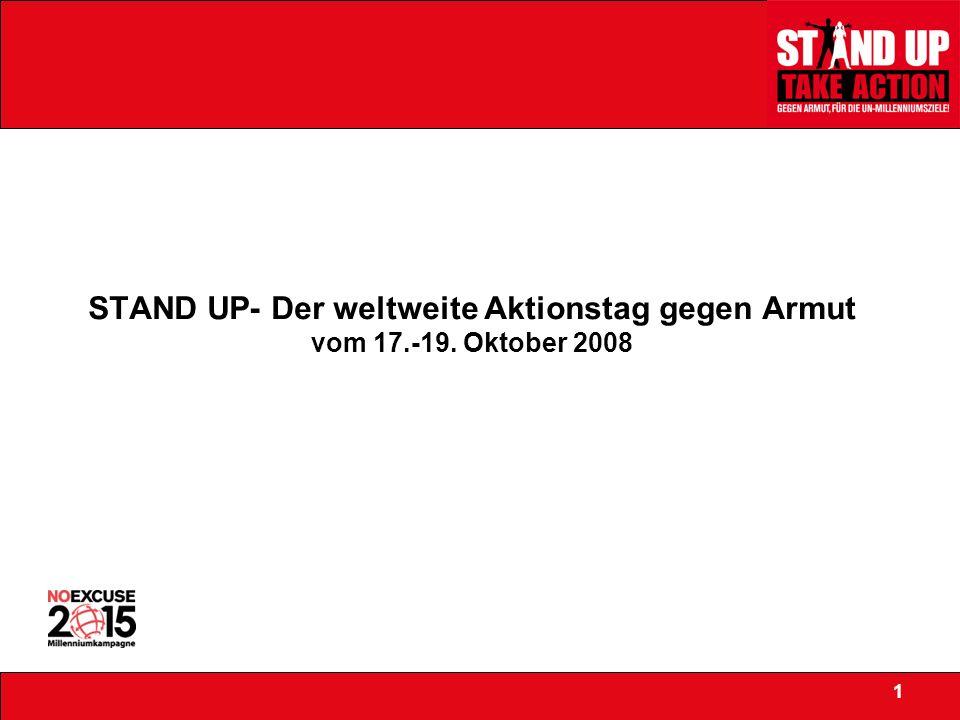 STAND UP- Der weltweite Aktionstag gegen Armut vom 17.-19. Oktober 2008 1