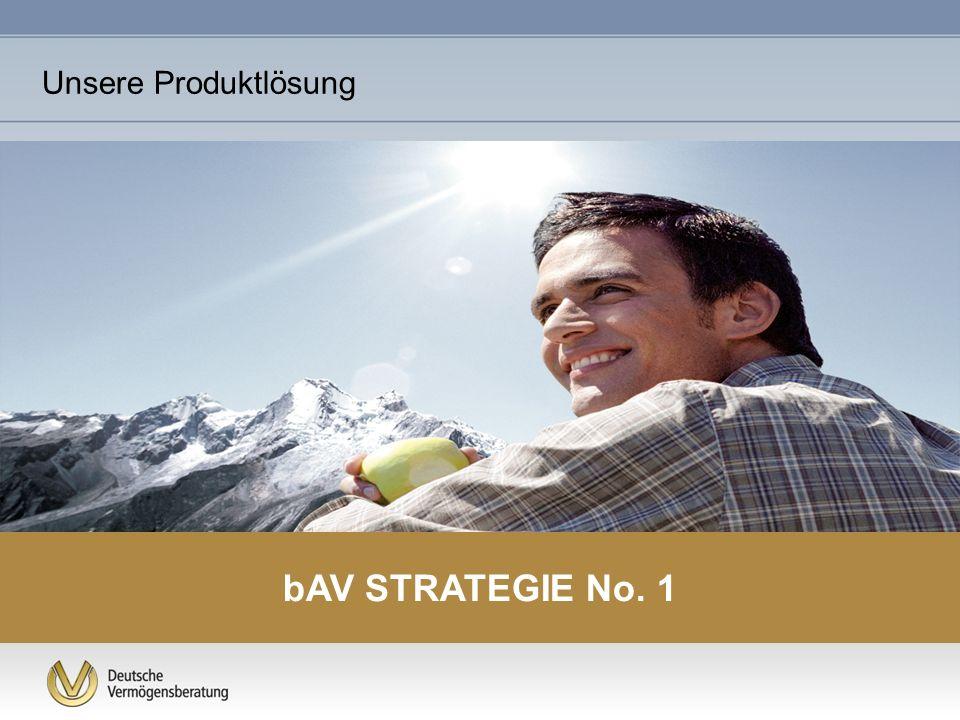 bAV STRATEGIE No. 1 Unsere Produktlösung