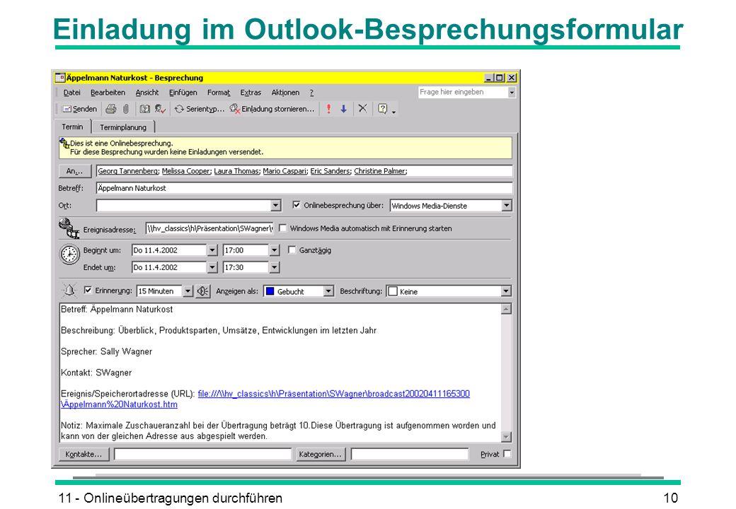 11 - Onlineübertragungen durchführen10 Einladung im Outlook-Besprechungsformular