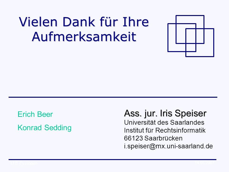 14.05.2007 LFB Esslingen Vielen Dank für Ihre Aufmerksamkeit Ass.