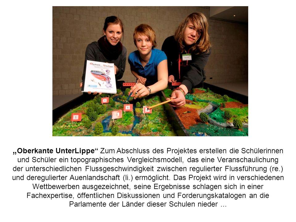 Oberkante UnterLippe Zum Abschluss des Projektes erstellen die Schülerinnen und Schüler ein topographisches Vergleichsmodell, das eine Veranschaulichu
