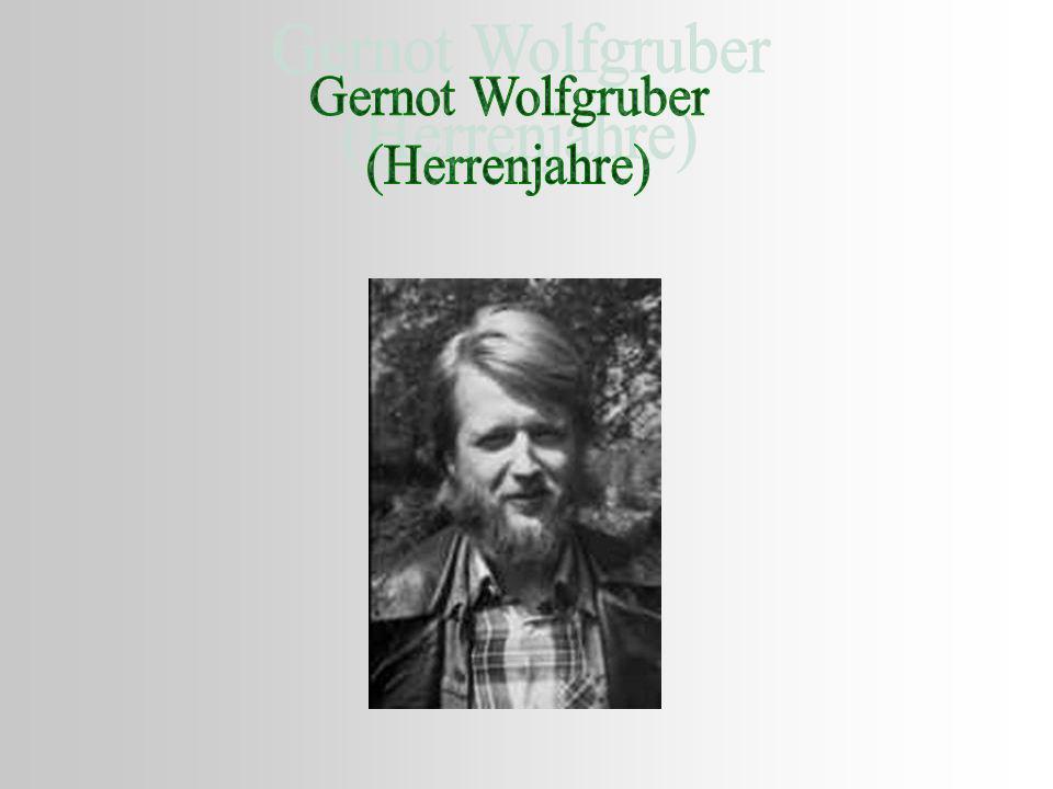 http://de.wikipedia.org/wiki/Gernot_Wolfgruberhttp://de.wikipedia.org/wiki/Gernot_Wolfgruber (Biographie + Werkverzeichnis) http://www.kolik.at/archiv.php?ausgabeid=2&textid=15http://www.kolik.at/archiv.php?ausgabeid=2&textid=15 (Mit weit weggestreckter Hand) http://www-sci.uni-klu.ac.at/projects/fai/short.php3?ID=5703http://www-sci.uni-klu.ac.at/projects/fai/short.php3?ID=5703 (Herrenjahre)