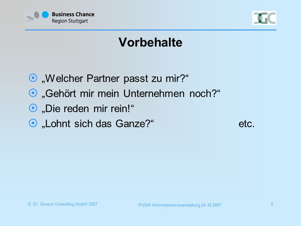 © Dr.Grosch Consulting GmbH 200710 PUSH.