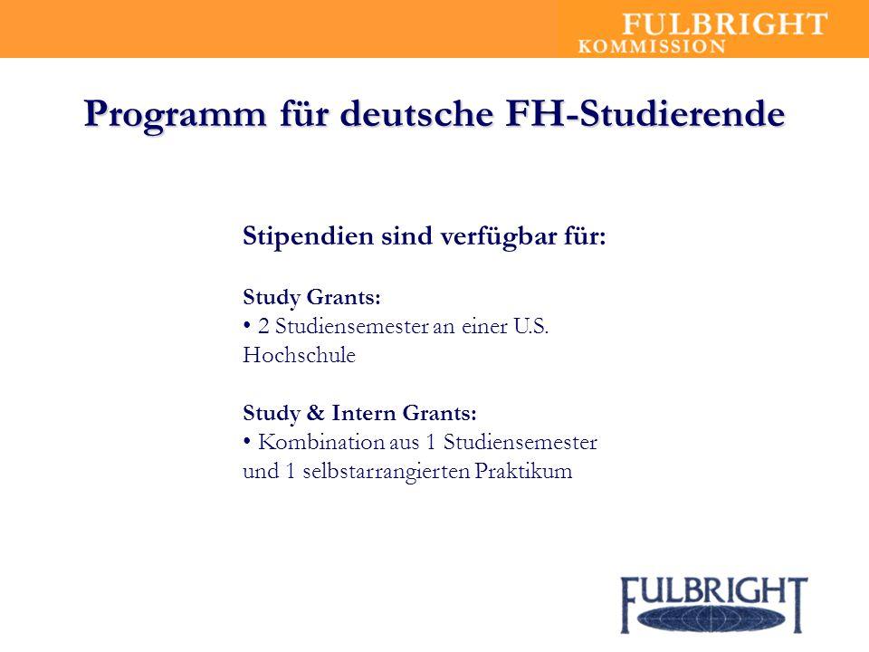 Stipendien sind verfügbar für: Study Grants: 2 Studiensemester an einer U.S.
