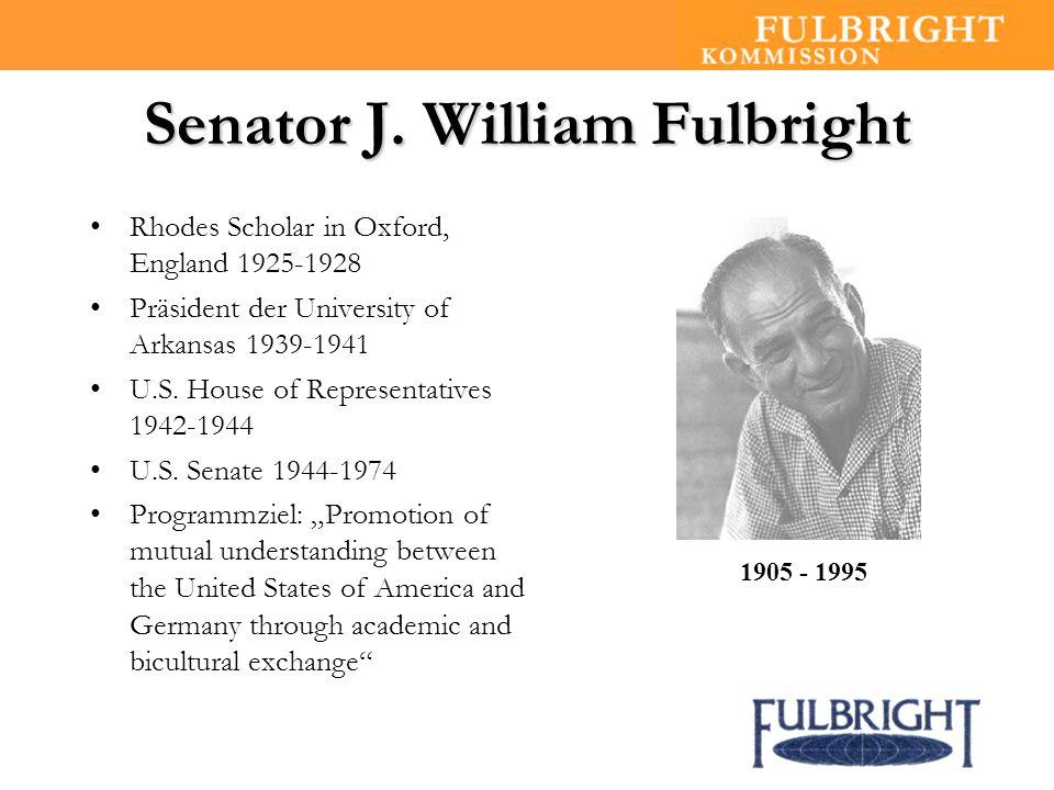 Fulbright in Deutschland 1 von 52 binationalen Fulbright-Kommissionen weltweit gegründet 18.