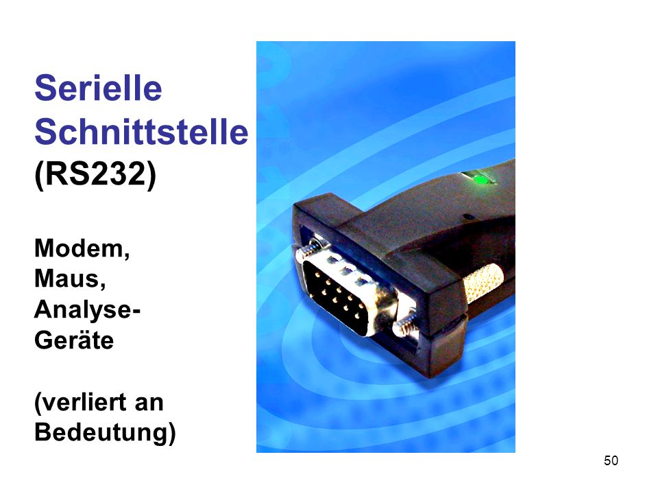 51 Parallele Schnittstelle (LPT1) für den Drucker verliert immer mehr an Bedeutung