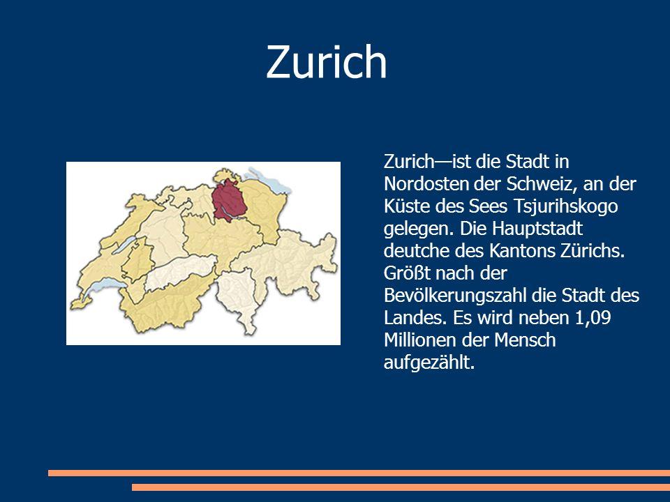 Zurichist die Stadt in Nordosten der Schweiz, an der Küste des Sees Tsjurihskogo gelegen. Die Hauptstadt deutche des Kantons Zürichs. Größt nach der B