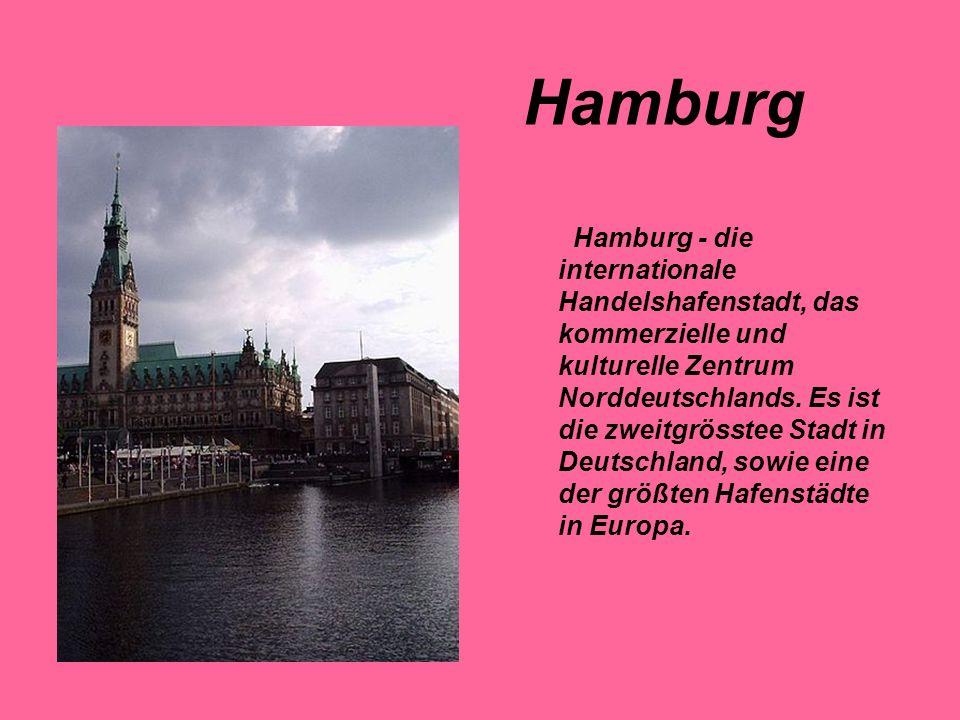 Hamburg - die internationale Handelshafenstadt, das kommerzielle und kulturelle Zentrum Norddeutschlands. Es ist die zweitgrösstee Stadt in Deutschlan