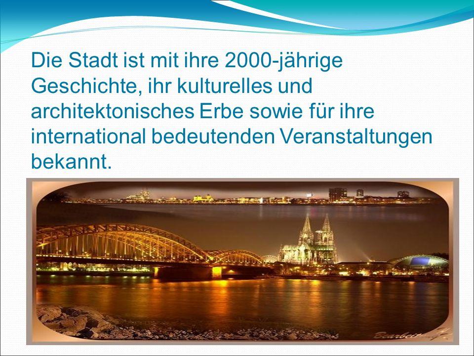 Köln besitzt als Wirtschafts- und Kulturmetropole internationale Bedeutung und gilt als eines der führenden Zentren für den weltweiten Kunsthandel.