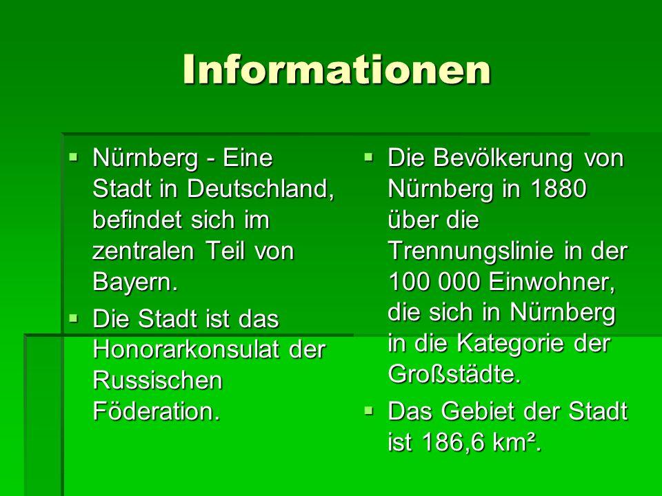 Informationen Nürnberg - Eine Stadt in Deutschland, befindet sich im zentralen Teil von Bayern.