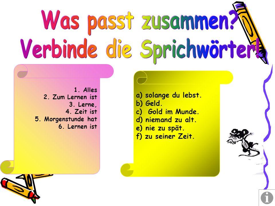 2. In der Tinte sitzen. а) Жить на широкую ногу.