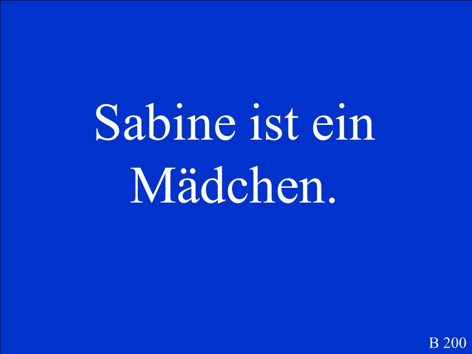 Was ist … Sabine is a girl B 200
