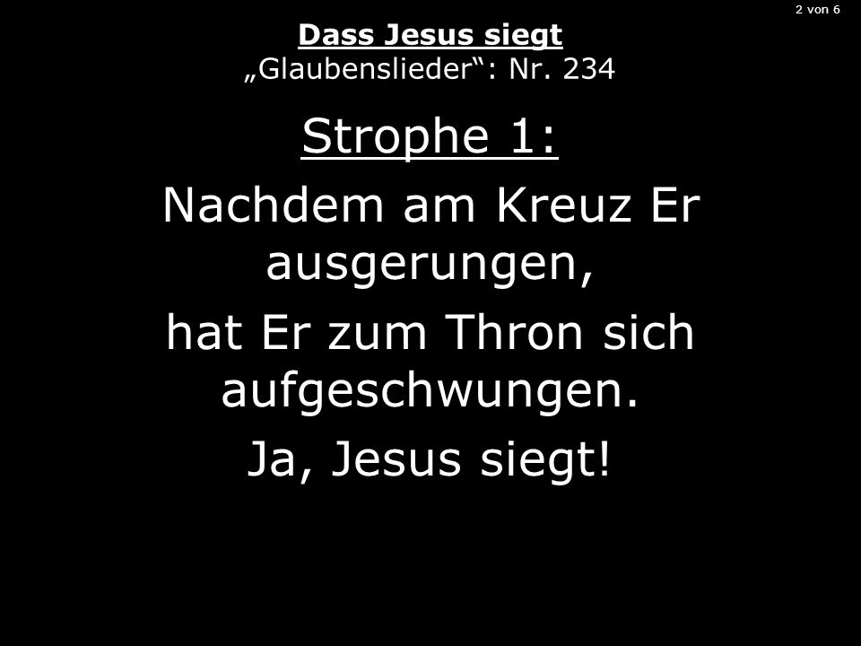 2 von 6 Dass Jesus siegt Glaubenslieder: Nr.