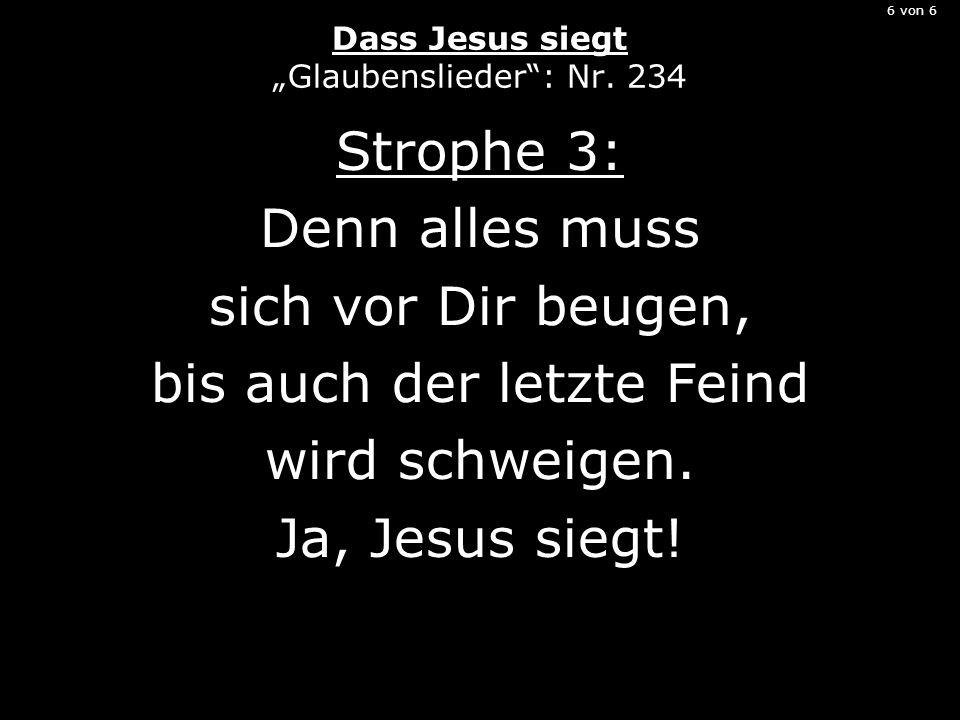 6 von 6 Dass Jesus siegt Glaubenslieder: Nr.