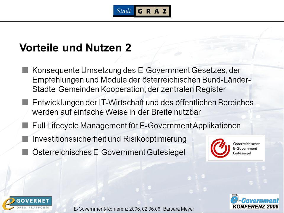 E-Government-Konferenz 2006, 02.06.06, Barbara Meyer Konsequente Umsetzung des E-Government Gesetzes, der Empfehlungen und Module der österreichischen