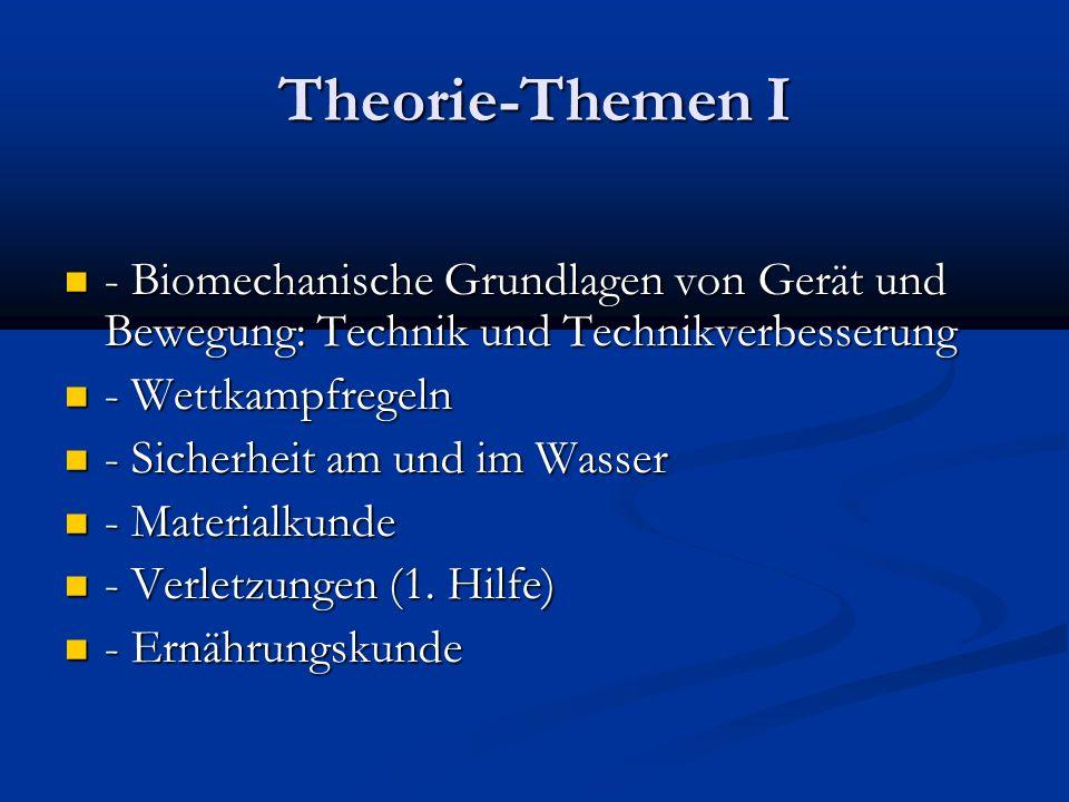Theorie-Themen I - Biomechanische Grundlagen von Gerät und Bewegung: Technik und Technikverbesserung - Biomechanische Grundlagen von Gerät und Bewegun