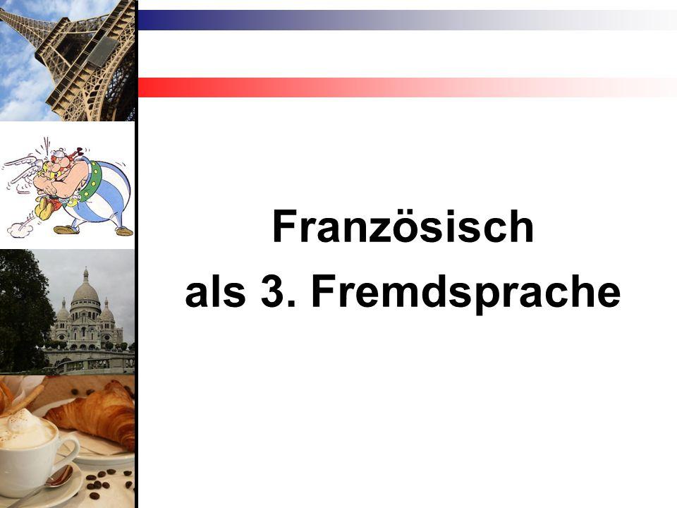 Französisch als 3. Fremdsprache