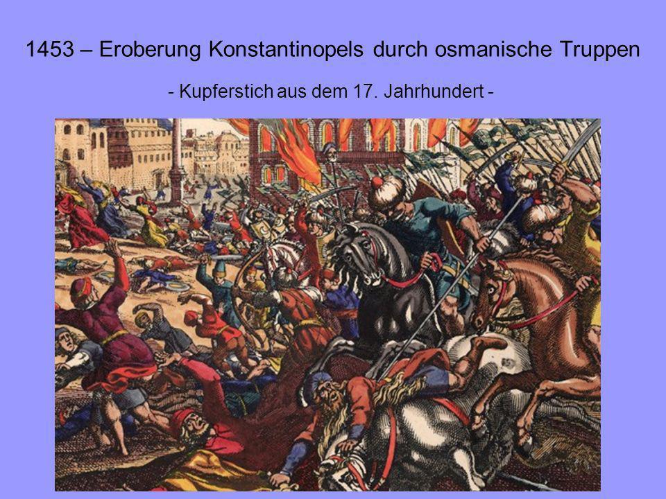 1453 – Eroberung Konstantinopels durch osmanische Truppen - Kupferstich aus dem 17. Jahrhundert -