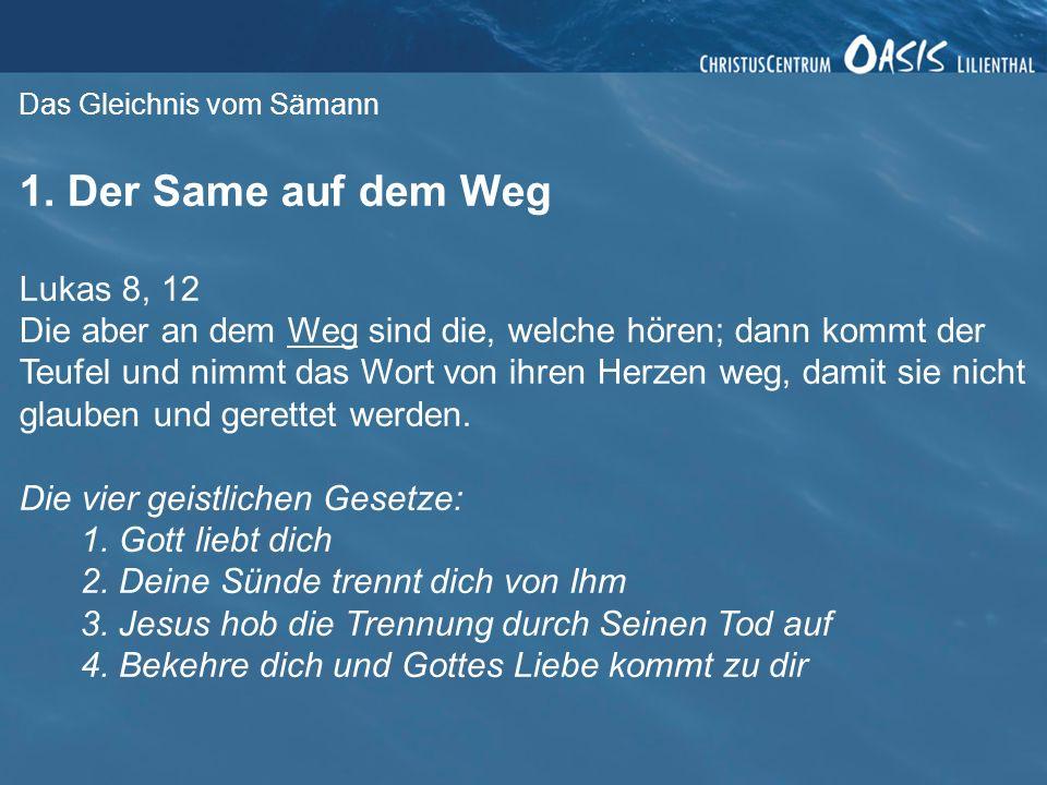 Das Gleichnis vom Sämann 2.