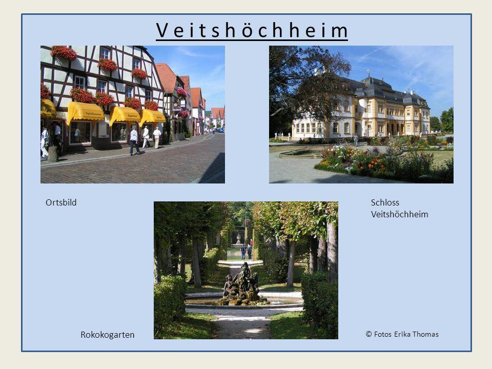 V e i t s h ö c h h e i m OrtsbildSchloss Veitshöchheim Rokokogarten © Fotos Erika Thomas
