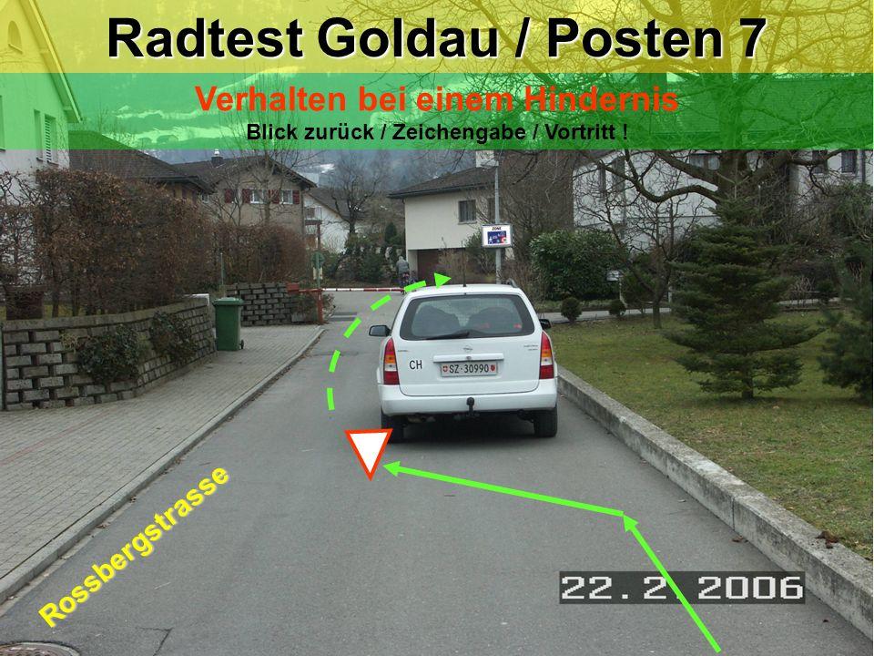 Radtest Goldau / Posten 6 Linksabbiegen Blick zurück / Zeichengabe / Einspuren / Vortritt ! Rossbergstrasse Bergstrasse